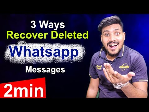 3 Ways To Recover Whatsapp Deleted Messages Restore Old Chat History Without Backup Hindi Urdu 2019