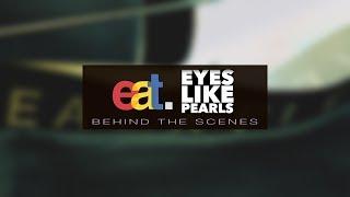 EAT X ELP (Behind the Scenes)