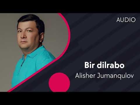 Alisher Jumanqulov - Bir Dilrabo