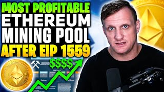 Most Profitable Ethereum Mining Pool