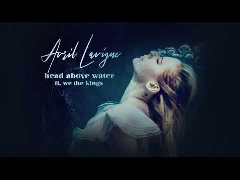 """Avril Lavigne - """"Head Above Water"""" Ft. We The Kings Remix"""