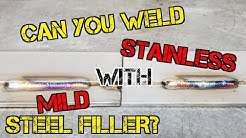 TFS: Can You Weld Stainless with Mild Steel Filler plus Bonus Episode!