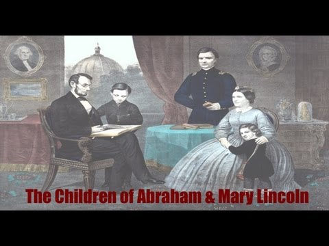The Children Of Abraham And Mary Lincoln