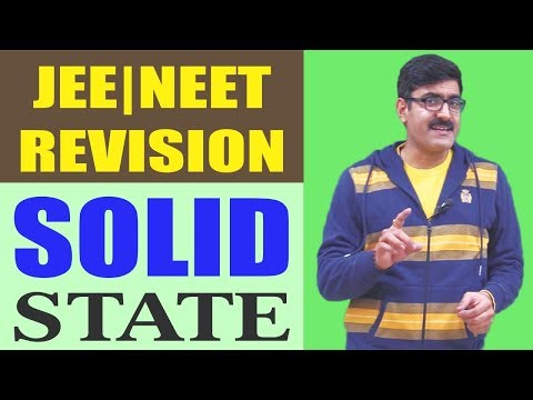 Solid State Revision 2017 | NEET/JEE