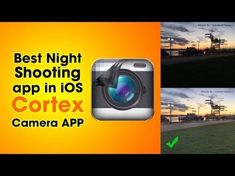 Best Night Shooting App in iOS Cortex camera Tutorial