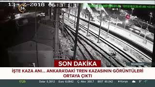 Ankara'daki tren kazasını görüntüleri ortaya çıktı