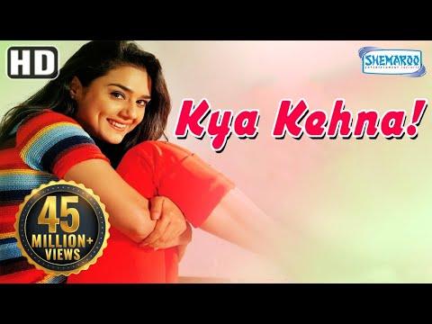 Kya Kehna HD  Preity Zinta  Saif Ali Khan  Chandrachur Singh  Hindi MovieWith Eng Subtitles