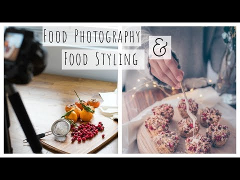 How To: Food Photography & Food Styling Tutorial | tips for stunning food photography
