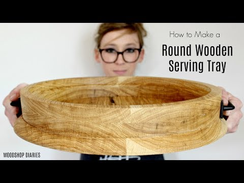 How to Make a Round Serving Tray--One Board + Four Tools