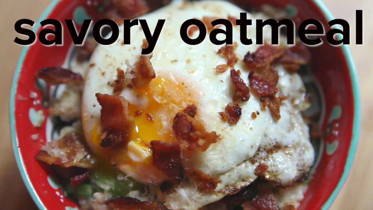 recipe: savory oatmeal with egg recipe [37]
