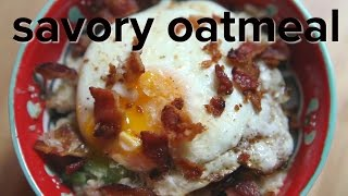 Savory Oatmeal! Quirky Or Not Quirky? : Oatmeal With Celery, Egg, Cheese And Bacon Recipe
