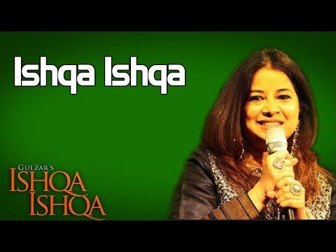 Ishqa Ishqa- Rekha Bhardwaj( Album: Ishqa Ishqa )