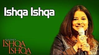 Ishqa Ishqa- Rekha Bhardwaj  ( Album: Ishqa Ishqa )