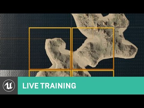 Getting Started with World Composition | Live Training | Unreal Engine