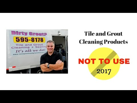 Tile and Grout Cleaning 2017 - Products NOT to Use and More!