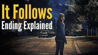 It Follows Ending Explained (Spoiler Alert!)