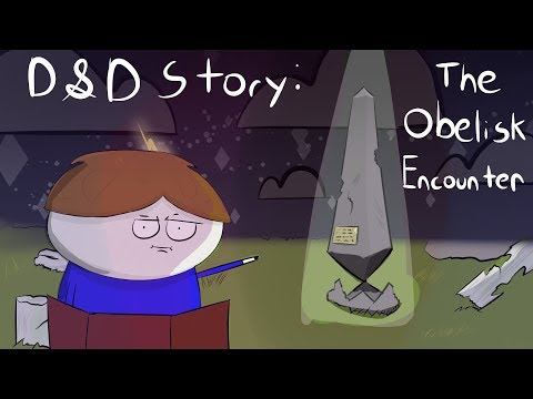 D&D Story: The Obelisk Encounter