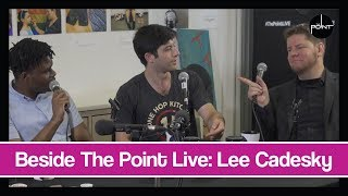 Beside The Point Live: Lee Cadesky
