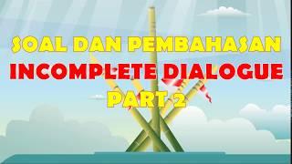 Soal Dan Pembahasan Incomplete Dialogue Part 2