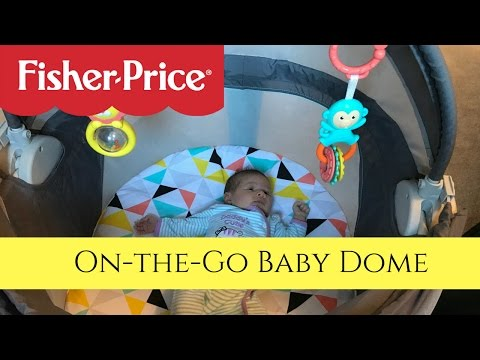 REVIEW!  Fisher Price On the Go Baby Dome