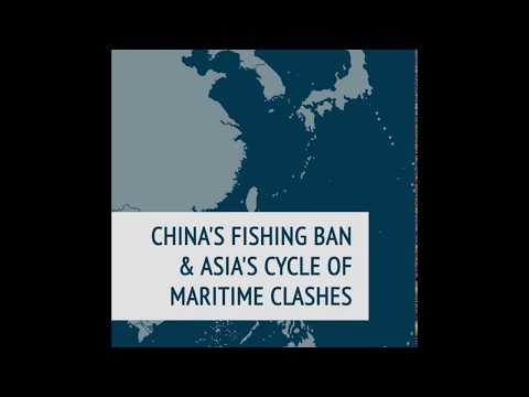 China's Fishing Ban & Asia's Cycle of Maritime Clashes