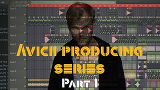 AVICII Producing Series #1: The verse