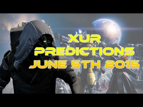 XUR PREDICTIONS JUNE 5TH 2015  Ice Breaker + MORE!