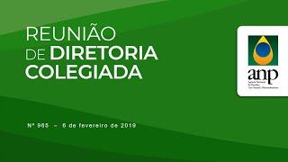 Reunião de Diretoria Colegiada Nº 965 - 6 de fevereiro de 2019