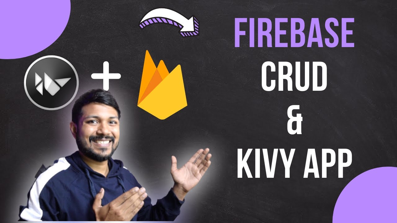 Python Kivy + Firebase | CRUD Operation with Kivy App [Part 2]