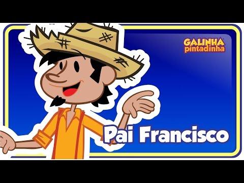Pai Francisco - DVD Galinha Pintadinha 3 OFICIAL