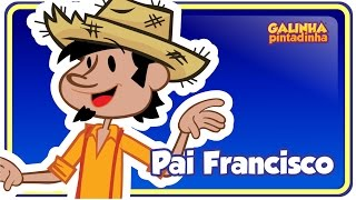 Gambar cover Pai Francisco - DVD Galinha Pintadinha 3 OFICIAL