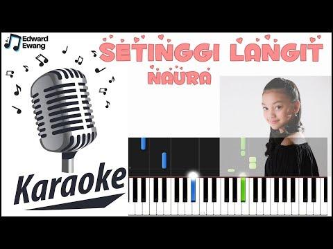 KARAOKE SETINGGI LANGIT NAURA! CLEAN AUDIO