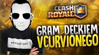 """Clash Royale #38 """"GRAM DECKIEM VCURVIONEGO"""""""