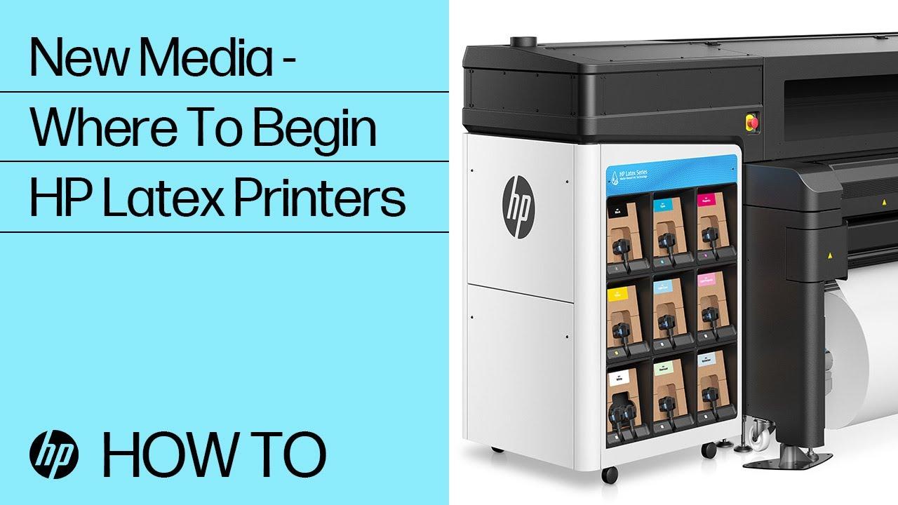 New Media - Where To Begin   HP Latex Printers   HP