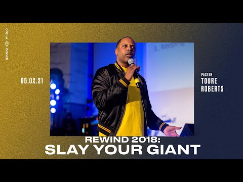 Slay Your Giant - Touré Roberts