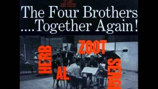 Herb Steward, Al Cohn, Zoot Sims & Serge Chaloff Septet - Four Brothers