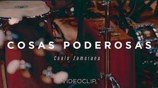 Coalo Zamorano – Cosas poderosas (Sesiones Orgánicas)
