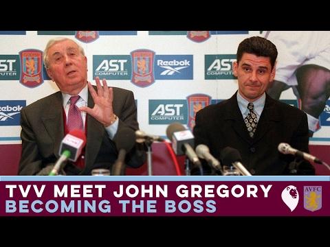 The Villa View meet John Gregory [Part 2]   BECOMING THE BOSS