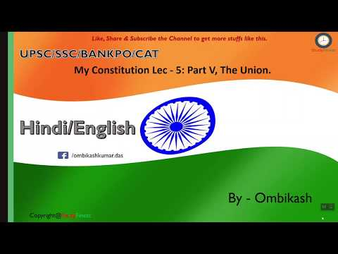 Know about My Constitution of India The Union [Lec - 5] StudyFinest (UPSC/SSC/BANKPO/CAT)