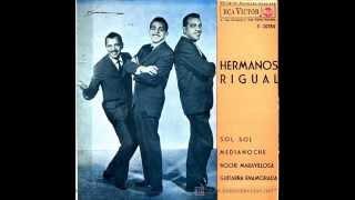 LOS HERMANOS RIGUAL LE CANTAN A COLOMBIA   LINDA CALEÑITA