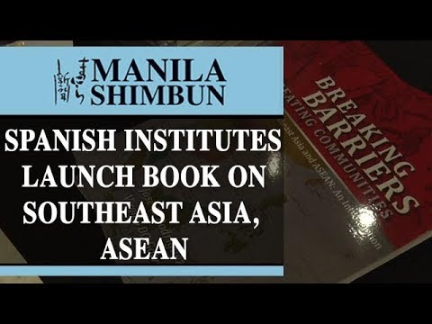 Spanish institutes launch book on Southeast Asia, ASEAN