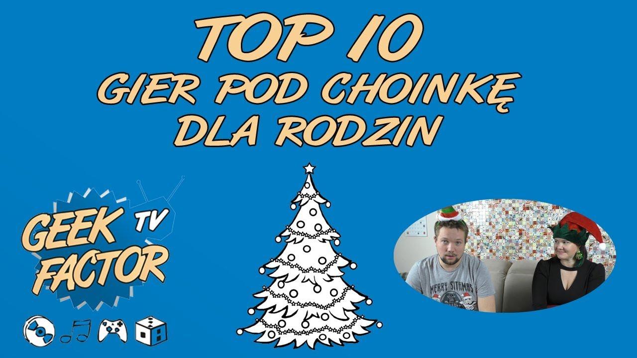 TOP 10 GIER POD CHOINKĘ – DLA RODZIN