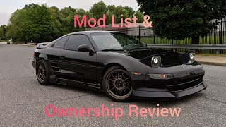 Mr2 sw20 turbo- mod list & 2+ year ownership review