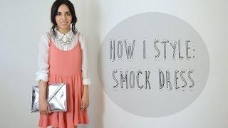 How I Style: Smock Dress Thumbnail