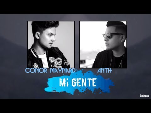 Conor Maynard - Mi Gente Ft. Anth (Lyrics) COVER