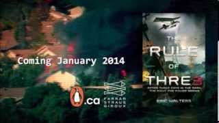 Book Trailer: The Rule of Three by Eric Walters