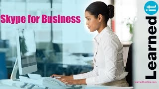 Skype Messenger Overview   Step by Step Overview of Microsoft Skype for Business 2016 Features