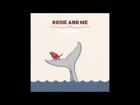 Rosie And Me   Bird And Whale  2010  FULL EP