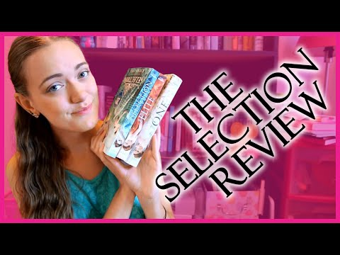 THE SELECTION by Kiera Cass REVIEW | The Selection, The Elite & The One