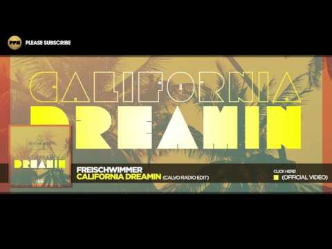 Freischwimmer – California Dreamin (Calvo Radio Edit)